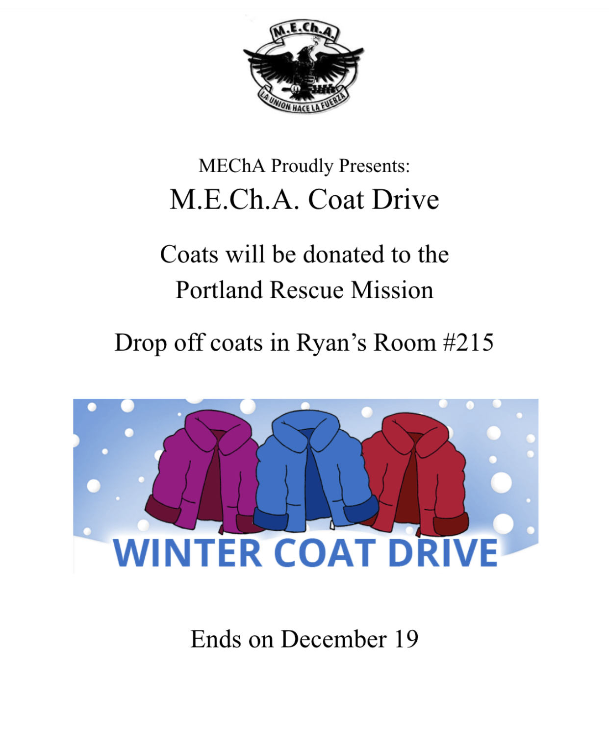 One of the flyers posted around the school with information about the Winter Coat Drive. The coats collected will be donated to those in need.