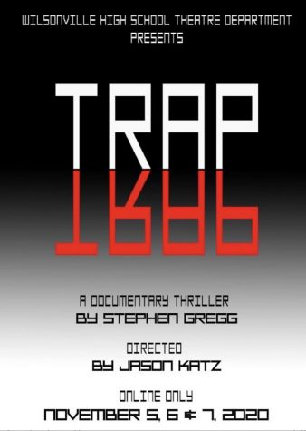 """TRAP"", the play being put on by the WVHS Theatre Program this fall, now has tickets available!"