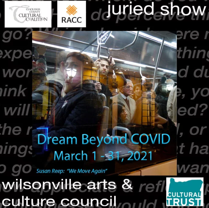The Wilsonville Arts and Culture Council is putting on a juried art show. It will be held March 1-31, 2021.